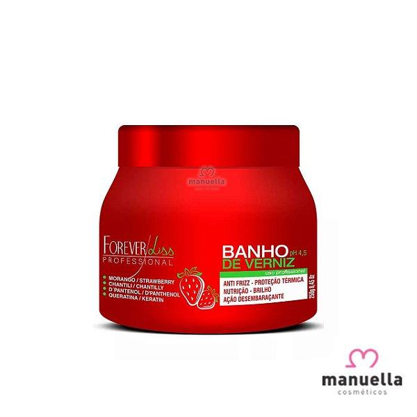 FOREVER LISS MASCARA BANHO DE VERNIZ  MORANGO 250G