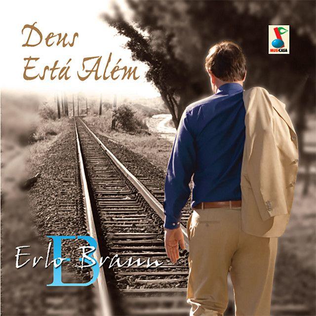 CD Deus Está Além - Erlo Braun (Playbacks Inclusos)