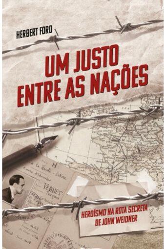 Um Justo Entre as Nações (Herbert Ford)