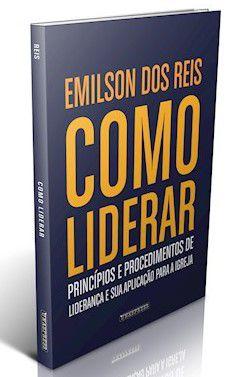 Como Liderar (Emilson Reis)
