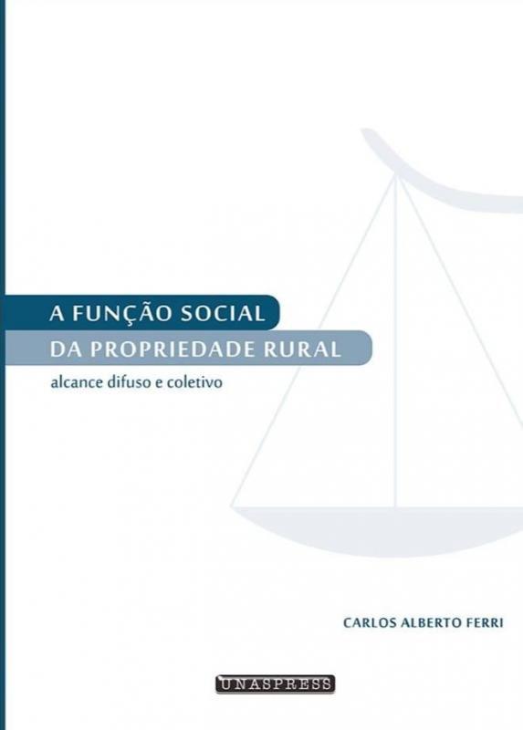 A Função Social da Propriedade Rural (Carlos A. Ferri)