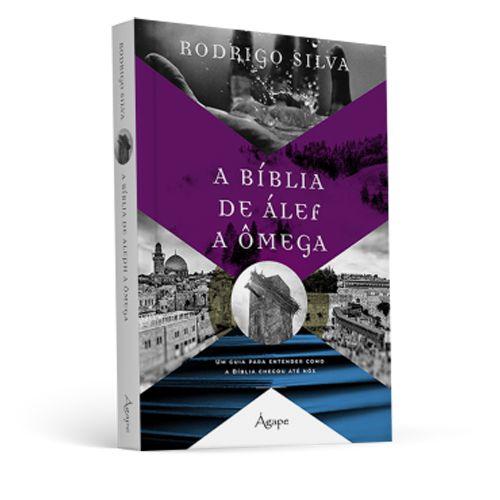 A Bíblia de Álef a Ômega (Rodrigo Silva)