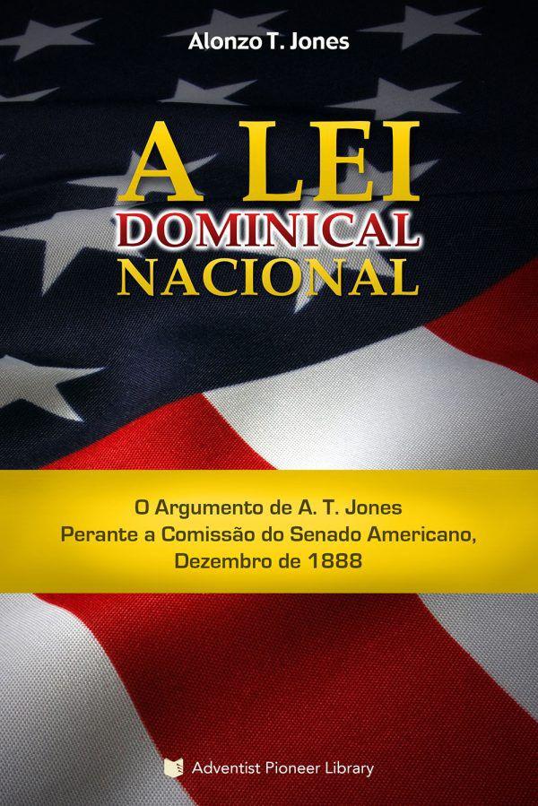 A Lei Dominical Nacional (Alonzo T. Jones)