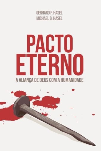 Pacto Eterno (Gerhard F. Hasel, Michael G. Hasel)