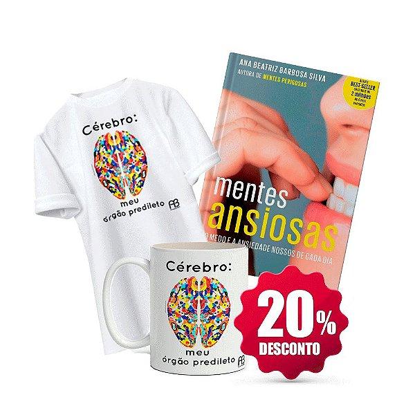 Livro Mentes Ansiosas + Camisa e Caneca - Cérebro Meu Órgão Predileto