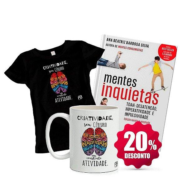 Livro Mentes Inquietas + Camisa Baby Look ou Tradicional (Tamanho e cor opcional) - Criatividade + Caneca - Criatividade