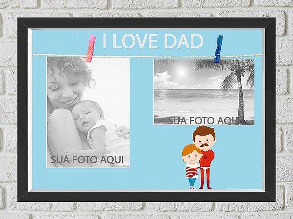 Quadro Caixa Porta Foto e Recadinho com Varal 23x33cm i love dad preto