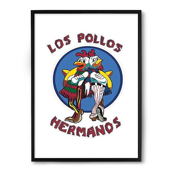 Quadro Decorativo 23x33cm Nerderia e Lojaria los pollos hermanos preto