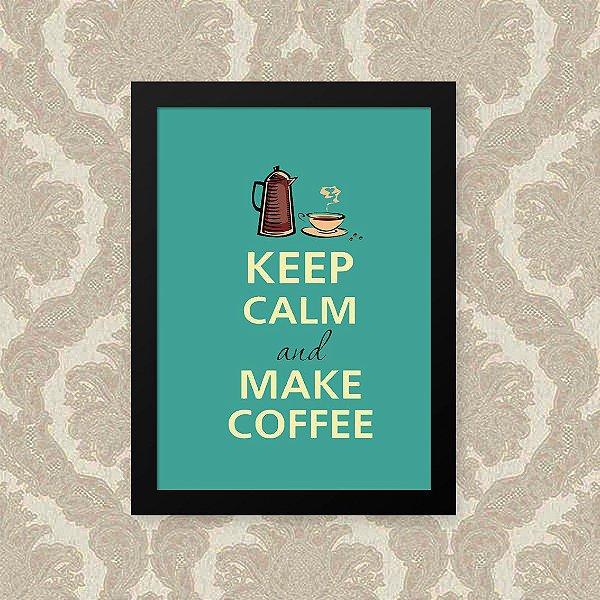 Quadro Decorativo 23x33cm Nerderia e Lojaria keep calm coffee preto