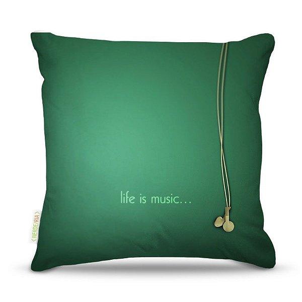 Almofada 40 x 40cm Nerderia e Lojaria life is music colorido