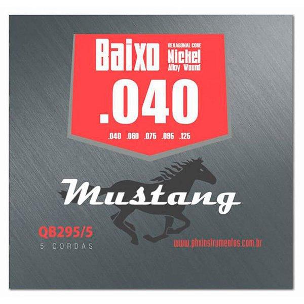 Encordoamento Mustang QB295 .040/.125 para Baixo 5 Cordas