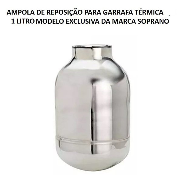 Ampola Reposição Garrafa Térmica 1 Litro Exclusiva Inox - Soprano