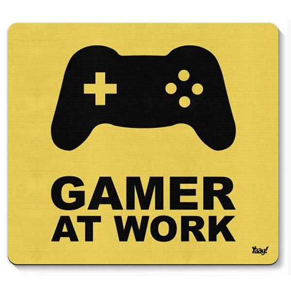 "Mousepad ""Gamer at Work"" - unitário - Yaay!"