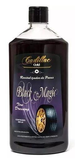 Pneu Pretinho Longa Duração Revitalizador Pneu Black Magic Original Cadillac Gold 500 ML