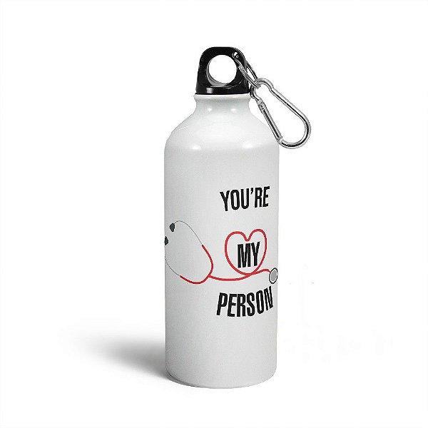 Garrafa Squeeze MQ Greys Anatomy - You're My Person