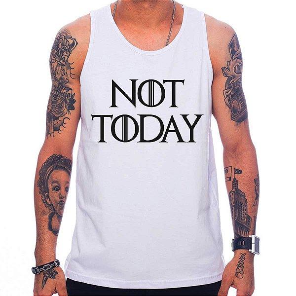 b0d942e197 Regata Masculina Not Today - Blitzart - Camisetas Legais