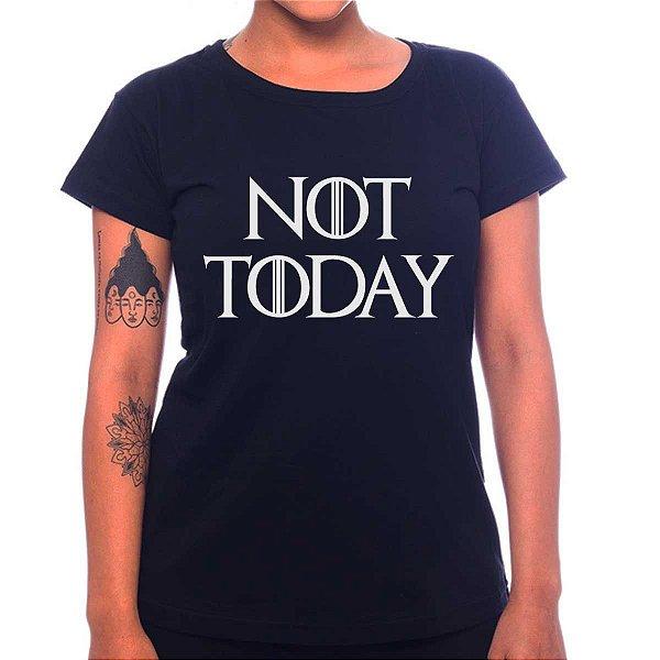 Camiseta Feminina Not Today