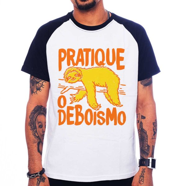 Camiseta Raglan Pratique o Deboismo