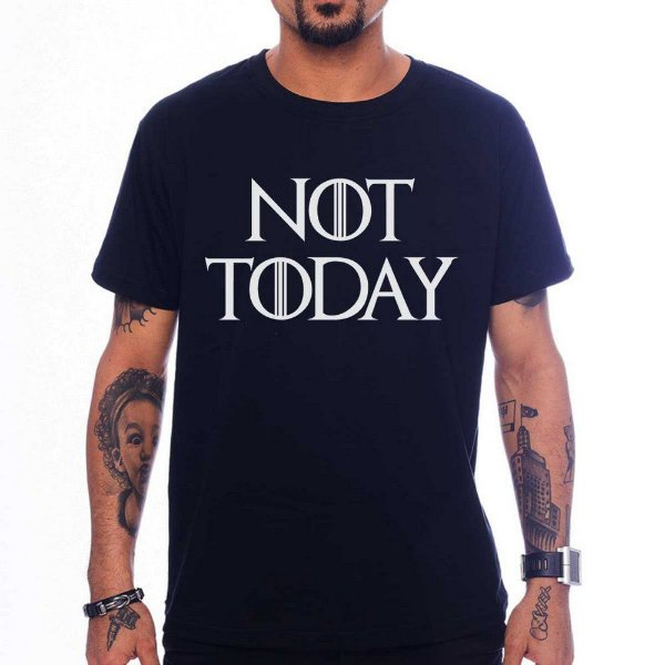 Camiseta Not Today - Preta - GG