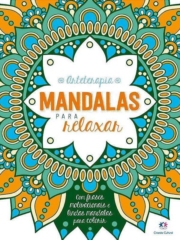 Arteterapia Mandalas para RELAXAR  - Ciranda Cultural