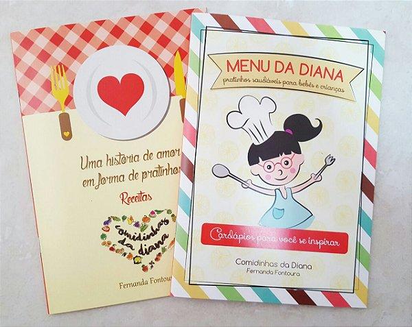 Livro Menu da Diana + Receitas Comidinhas da Diana