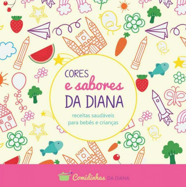 Livro Cores e Sabores da Diana