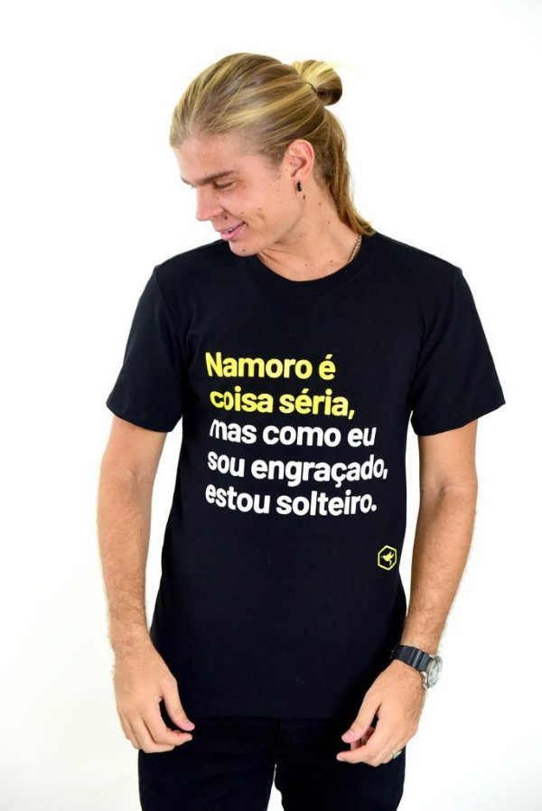 CAMISETA NAMORO É COISA SÉRIA... - unissex