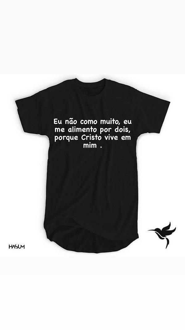 Camiseta (eu não como muito)...