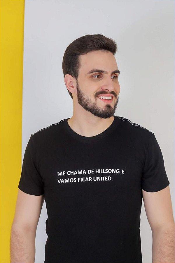 Camiseta me chama de Hillsong e vamos ficar united.