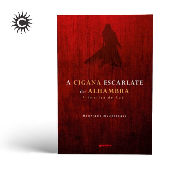 Livro - A Cigana Escarlate de Alhambra