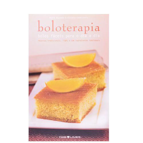 Boloterapia - Rceitas faceis para o dia a dia