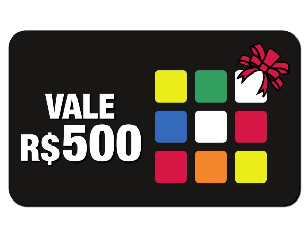 VALE PRESENTE R$500