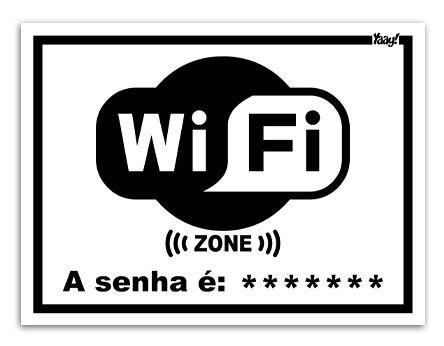 Placa Criativa Wifi - Que não informa a senha