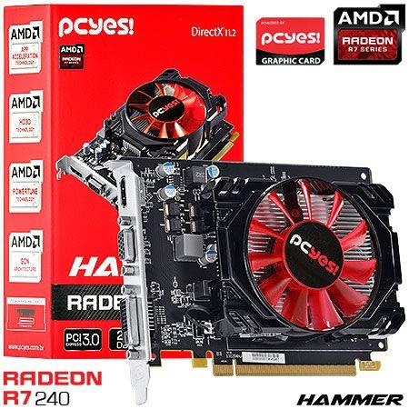 Placa de Vídeo AMD Radeon R7 240 Hammer 2gb DDR3 - 128 Bits PCYES