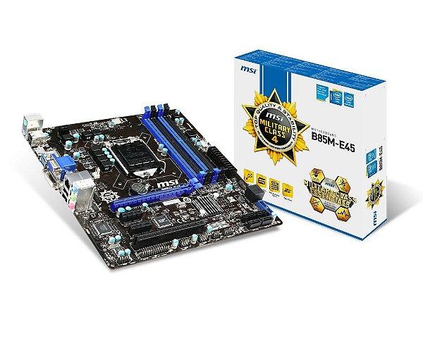 Placa Mãe MSI B85M-E45 P/ Intel LGA 1150