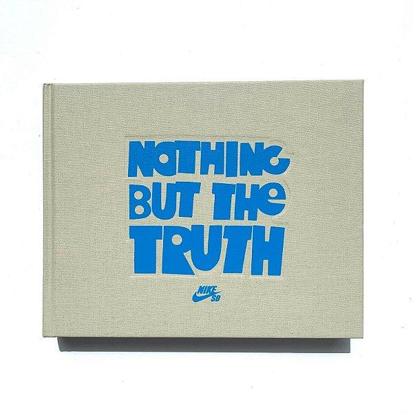 NIKE - SB Livro Nothing But The Truth -NOVO-