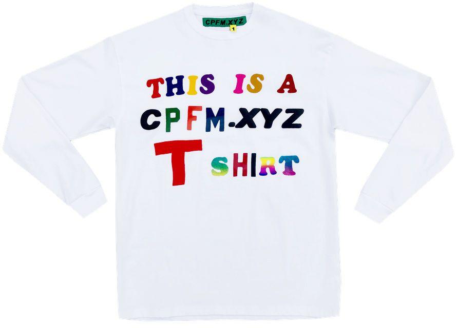 """CPFM - Camiseta Manga Longa This Is A CPFM.XYZ T Shirt """"White"""""""