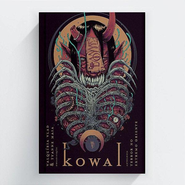 Pré-venda: Antologia nacional Kowai, contos de terror em países asiáticos