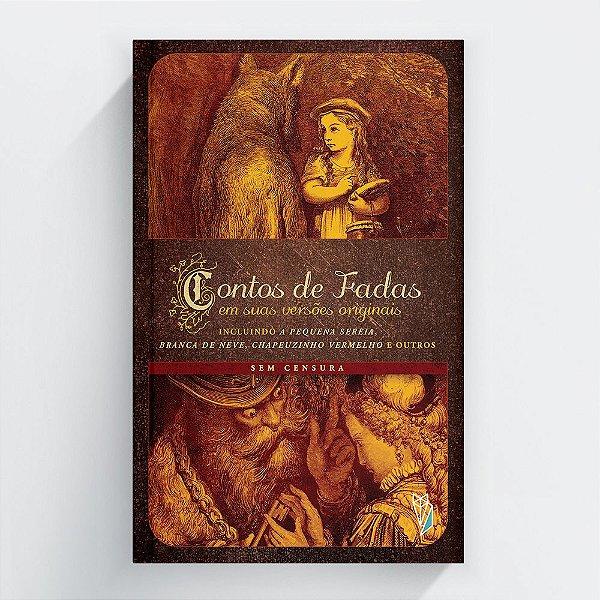 Contos de Fadas em suas versões originais - vol. 1