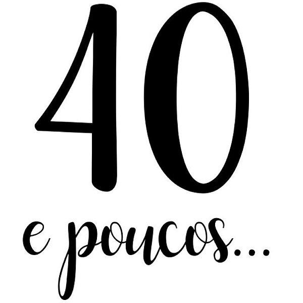 """TRANSFER PARA BALÃO LETTERING PRETO -  40 E POUCOS  - 12"""" A 18"""" - 01 UNIDADE - CROMUS BALLOONS"""