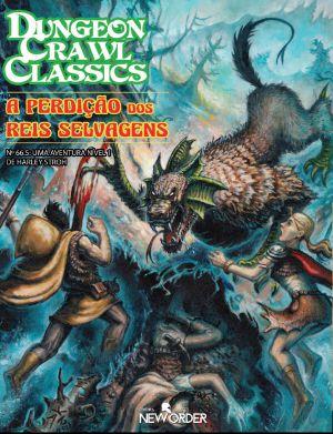 A Perdição dos Reis Selvagens – DCC RPG