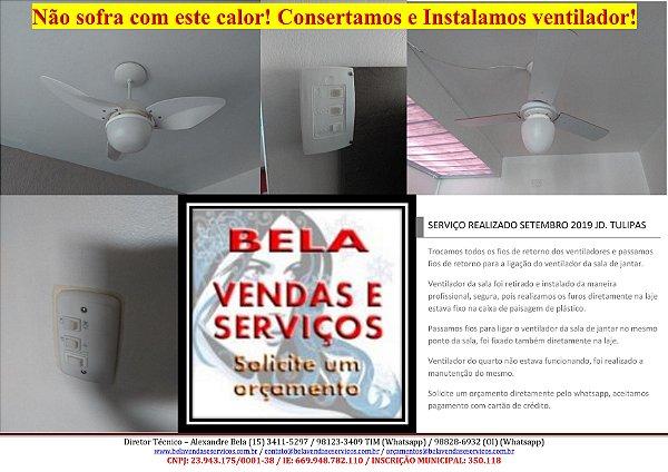 Conserto e Instalação de ventilador de teto (Aceitamos cartão de crédito)