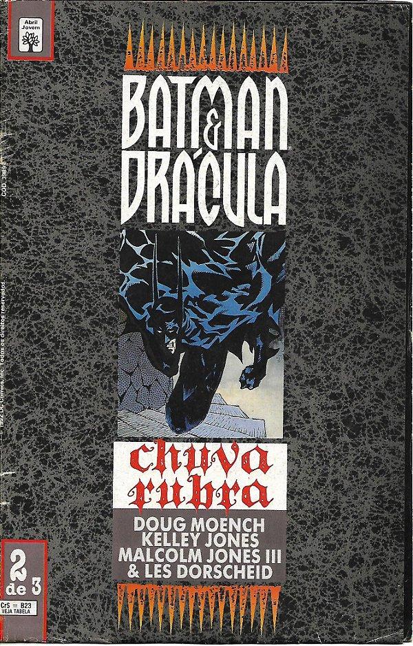 Batman e Drácula, Chuva rubra Nº 2 - Por Doug Moench