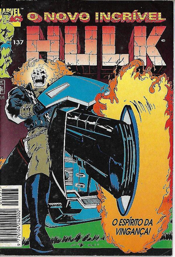 O Novo Incrível Hulk - 137 - O Espírito de Vingança