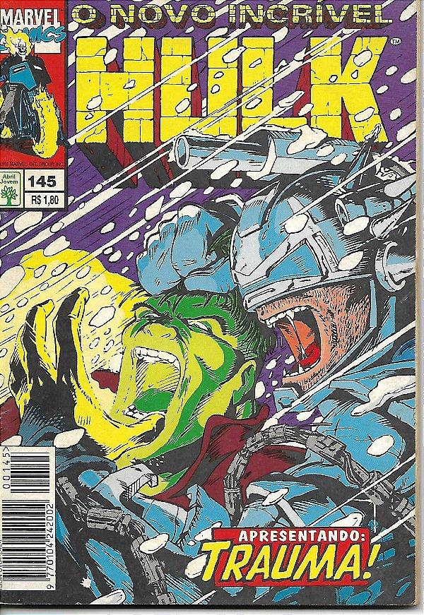 O Novo Incrível Hulk - 145 - Apresentando: Trauma