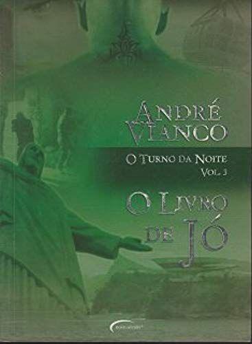 O Turno da Noite - Volume 3 [Nov 21, 2007] Vianco, Andre