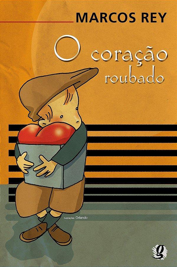 Coração Roubado (Português) Capa Comum – por Marcos Rey (Autor), Orlando Pedroso (Ilustrador) - NOVO