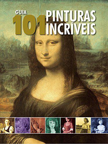 Guia 101 Pinturas Incríveis