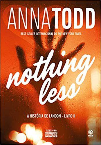 Nothing Lessan: A história de Landon - Livro II