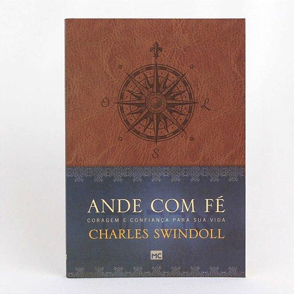 ANDE COM FÉ - CHARLES SWINDOLL